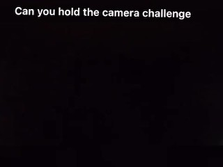 Can you hold the camera challenge (while taking bbc)