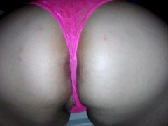 See My Big Ass & Hairy Pussy In Pink Panties Fingered, Fucked & Creampied