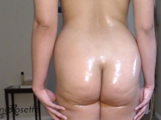 Rubbing and showing off my big oily ass