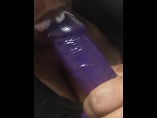 Topping my huge purple dildo!