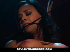 Deviant Hardcore - Chanel Preston Throat Fucked And Squirts After Rough Sex