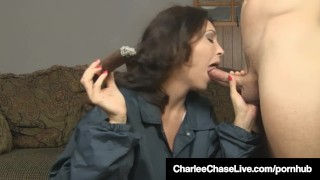 Brunette Milf Charlee Chase Smokes Cigar & Bangs A Big Dick! Gyaru tits