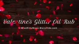 Valentine's Day Glitter Oil Rub SAMPLE - MissKittyMoon.ManyVids.com