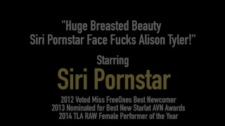 Huge Breasted Beauty Siri Pornstar Face Fucks Alison Tyler! Fingering on