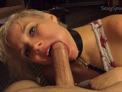 Hot Girl on a Leash: Rough Deepthroat and Cum Down Throat.