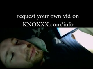 FAN REQUEST: self-facial REQUEST UR OWN VID @: KNOXXX.COM/INFO