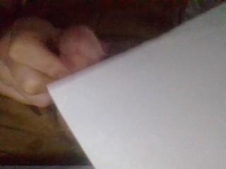 I Cum On A Piece Of Paper