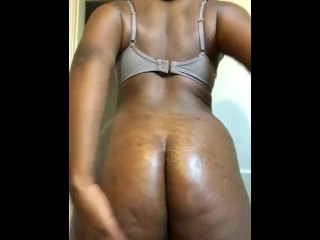 Watch me oil my big black booty