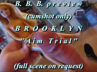 """BBB preview: BROOKLYN """"Aim Trial"""" (cumshot only)"""