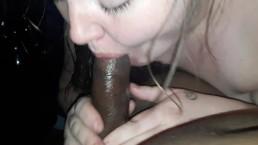 ME drunk being a slut sucking a BBC