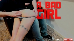 I've been a Bad Girl, and I get Spanked with Orgasms - Natali Fiction
