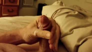 Homemade Cumshot Before Bed