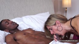MILF loves the big black cock and takes a cream pie