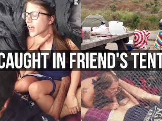 caught fucking hard in friends tent