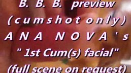 "B.B.B. preview: Ana Nova's ""1st cum(s)"" (cumshots only)"
