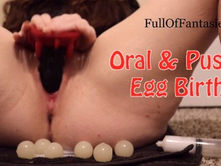 Playing with my Ovipositor, Squick ♥ oral & pussy egg birth