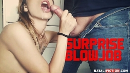Surprise Blowjob in Kitchen with Cum in Mouth - Natali Fiction