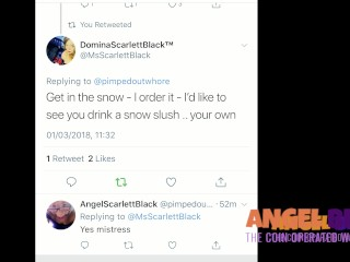 Angel told to drink her piss in the snow