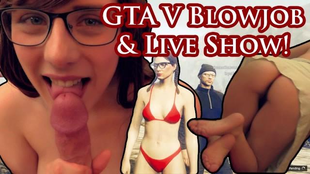 Rear-view Mirror Blowjob & GTA V Sexy Satyrday Live Show!