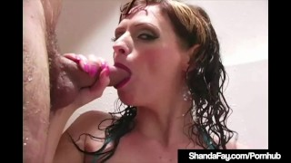 Horny Housewife Shanda Fay Bangs & Blows Cock In The Shower!