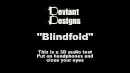 Blindfold - a femdom themed 3D audio (Binaural) test