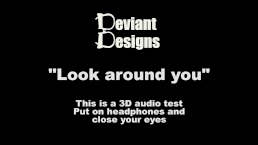 Look around you - a femdom themed 3D audio (Binaural) test