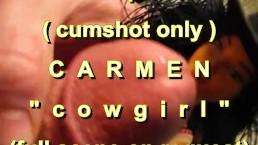 "B.B.B. preview: Carmen ""Cowgirl"" (cumshot only no SloMo high def AVI)"