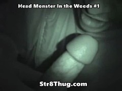 Head Monster In The Woods Sucks Off My Huge Cock like a damn Wild Man #1