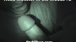 Head Monster In The Woods #2 I piss in the creatures mouth it sucks it all