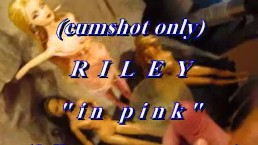 """B.B.B. preview: Riley """"In Pink"""" (cumshot only with SloMo)"""