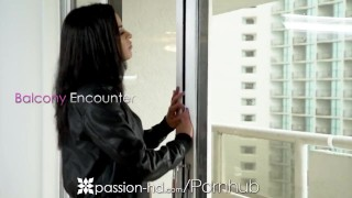 PASSION-HD Balcony POUNDING with DEEP creampie overload Milf hd