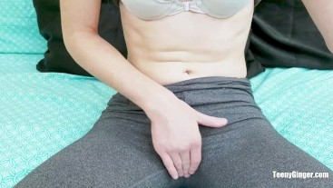 Cumming in Yoga Pants with No Panties