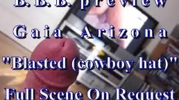 BBB preview: AZ (Gaia Arizona) Blasted (cowboy hat) with Slo-Mo)
