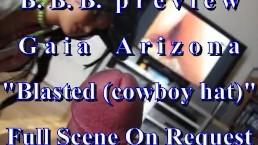 BBB preview: AZ (Gaia Arizona) Blasted (cowboy hat) AVI no Slow-motion
