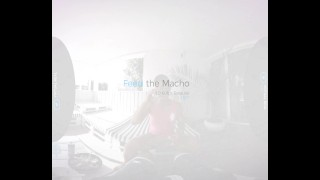 VirtualRealGay.com - Feed the Macho