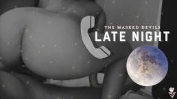 The Masked Devils: Late Night Call (Trailer)