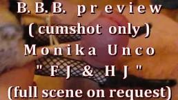 "B.B.B.preview Monika Unco ""FJ & HJ"" no Slo-Mo AVI highdef (cumshot only)"