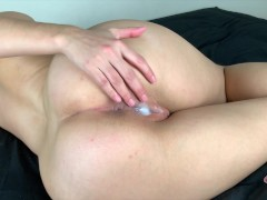 Petite Creampied touching herself after Sex cuz she want cum again