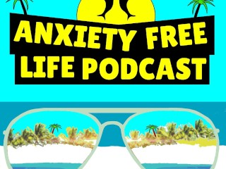 Episode #15 - 3 Simple Anti-Anxiety Tips and Hacks In Under 5 Minutes