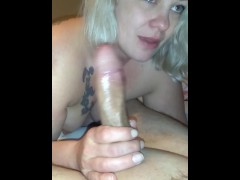 Bbw wife gives sloppy blowjob with SWALLOW