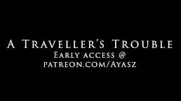 A Traveller's Trouble Teaser [Ayasz]