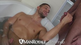 ManRoyale Bath Tub TEASE and fuck