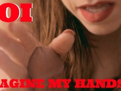 Imagine My Hands 4K JOI