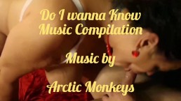 Do I wanna Know Arctic Monkeys Music Compilation of Allision Broadway