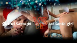 Bad Santa girl vs Good Santa girl: from hard anal to hard fisting