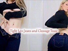 Tight Levi Jeans and Cleavage Tease