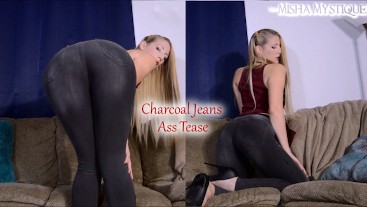 Charcoal Jeans Ass Tease - Tight Jeans Fetish Ass Fetish