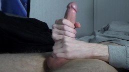 Stroking Big Lubed Cock Till My Tight Balls Release Cum