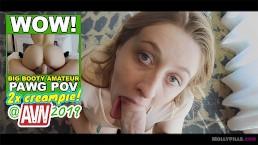Daddy Cum inside My Pussy POV -Molly Pills -AVN2019 Big Boobs Pawg Creampie