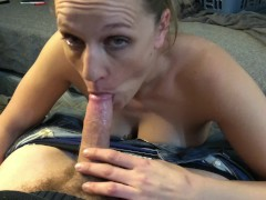 MILF Whore sucks another friend after BBC this time I nut in her mouth H/TX